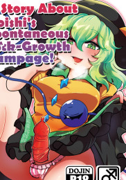 A Story About Koishi's Spontaneous Dick-Growth Rampage!